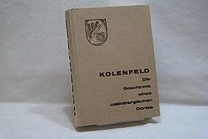 Kolenfeld. Die Geschichte eines calenbergischen Dorfes.: Lathwesen, Heinrich :
