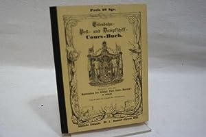 Eisenbahn- Post- und Dampfschiff-Cours-Buch : Die Eisenbahnen: Königl. Post-Cours-Bureau [Hrsg.]