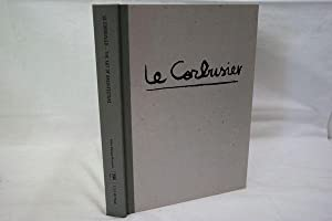 Le Corbusier - The Art of Architecture.: Le Corbusier,1887-1965 ;