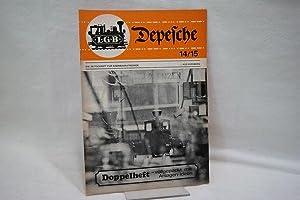 LGB Depesche, Doppelheft Nr. 14/15, 1972. Die: Ernst Paul Lehmann