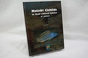 Malawi Cichlids in their Natural habitat 4th: Ad Konings: