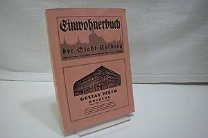 Einwohnerbuch der Stadt Kolberg für das Jahr: Diverse: