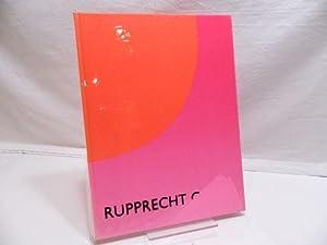 Rupprecht Geiger. (= Anlässl. d. Ausstellung Rupprecht: Geiger, Rupprecht; Schuster,