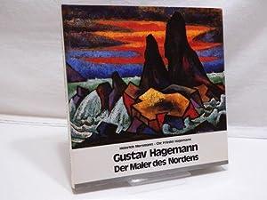 Gustav Hagemann : Der Maler des Nordens.: Mersmann, Heinrich ;