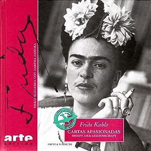 Cartas Apasionadas. Briefe der Leidenschaft: Kahlo, Frieda; Zamora,