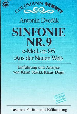 Sinfonie Nr. 9 e- Moll, op 95: Dvorak, Antonin; Stöckl,