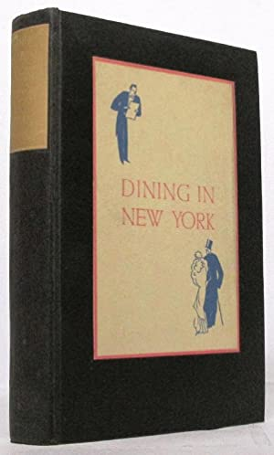Dining in New York (First Edition): Rian James