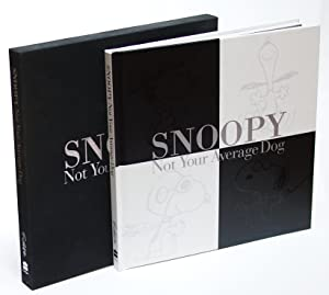 Snoopy: Not Your Average Dog [Signed Limited Edition]