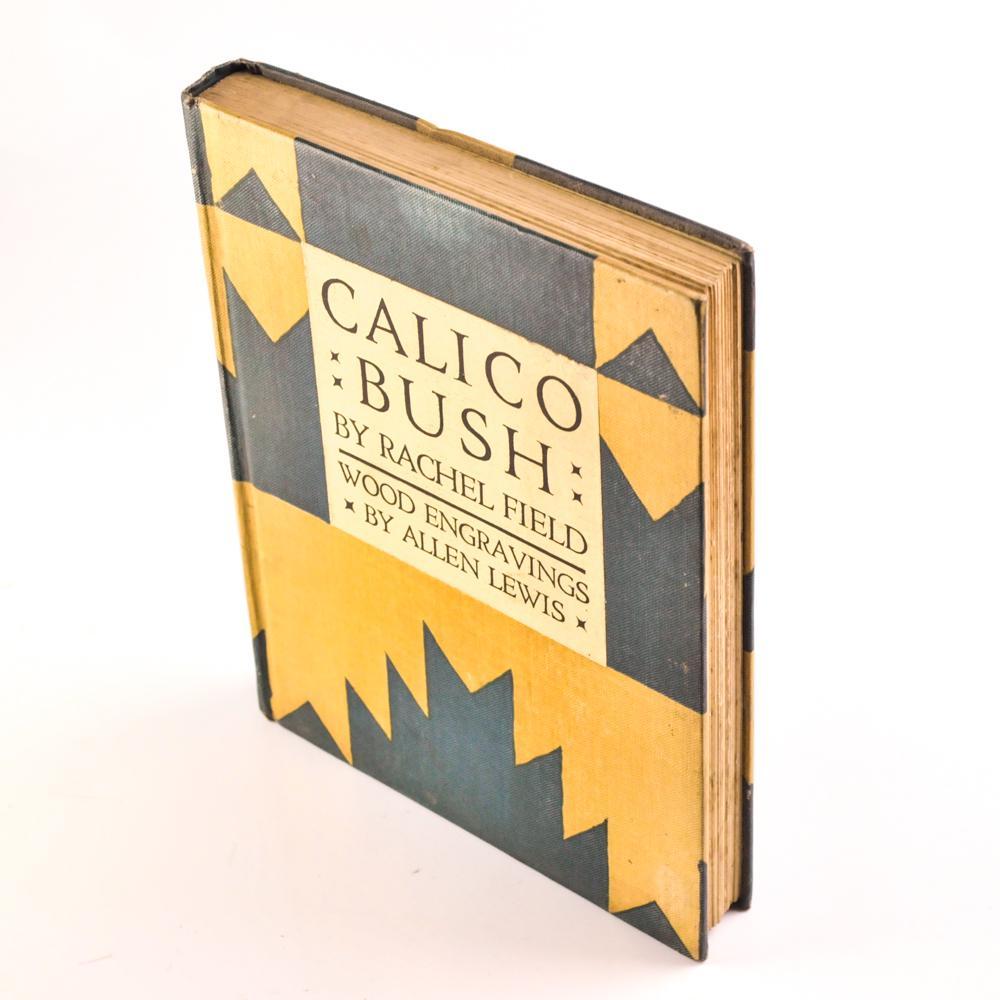Calico Bush By Field Rachel The Macmillan Company New