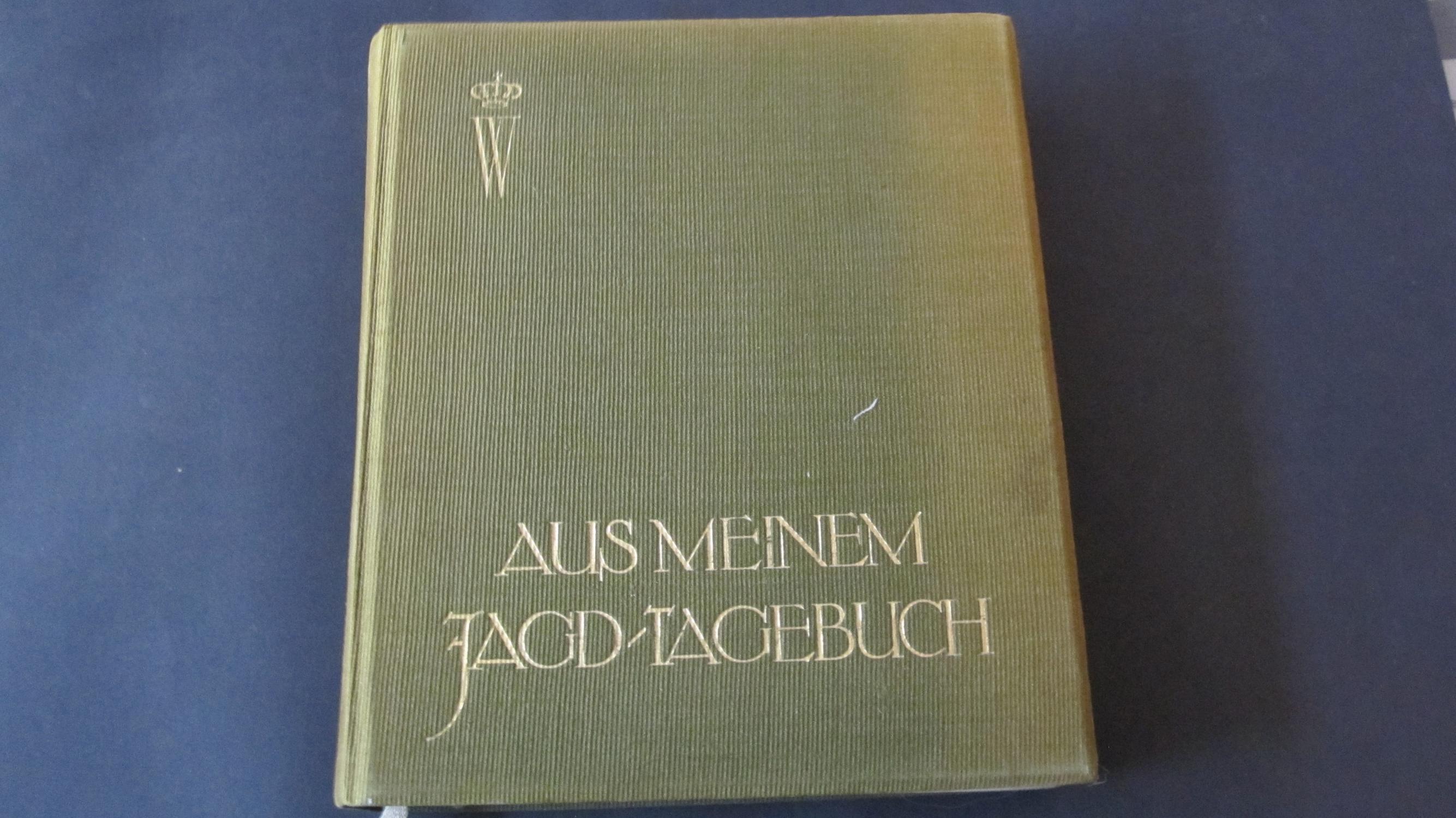 Deutsche Verlagsanstalt aus meinem jagdtagebuch kronprinz wilhelm preußen deutsche