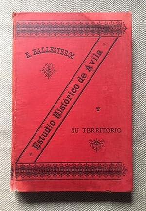 Estudio Histórico de Ávila y su territorio: Ballesteros, Enrique