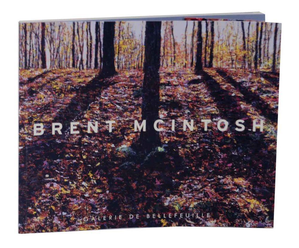 9782922173475 - Dault, Gary Michael-Brent Mcintosh: Models of Continuity: the Art of Brent Mcintosh / Modeles De Continuite: L'Art De Brent Mcintosh - Livre