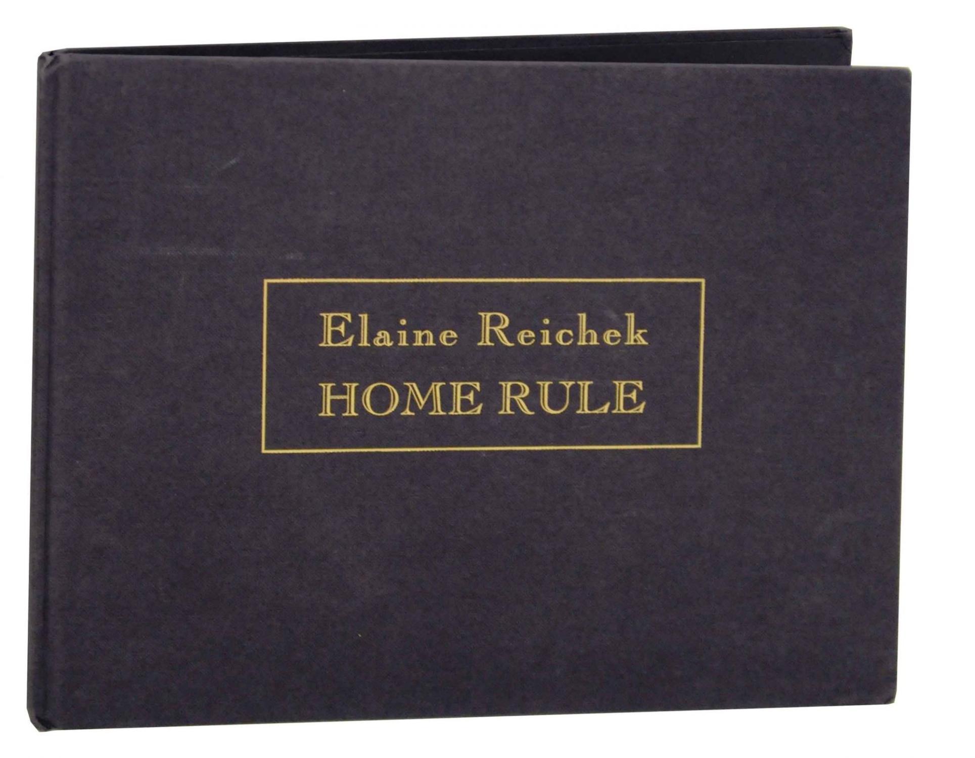 Elaine Reichek: Home Rule REICHEK, Elaine and Jeanne Silverthorne Hardcover
