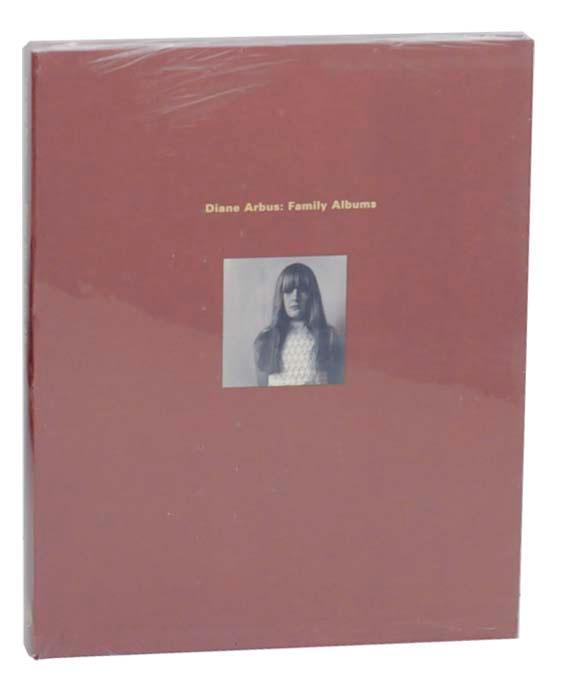 Diane Arbus: Family Albums - ARBUS, Diane, Anthony W. Lee and John Pultz