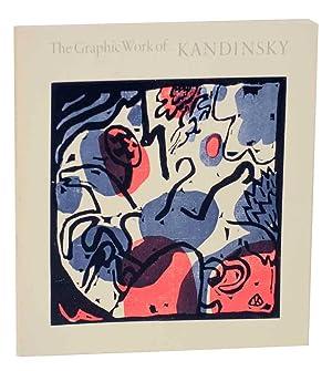 The Graphic Work of Kandinsky: A Loan Exhibition: ROETHEL, Hans Konrad - Wassily Kandinsky