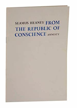 From The Republic of Conscience: HEANEY, Seamus