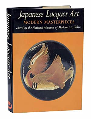 Japanese Lacquer Art: Modern Masterpieces: The National Museum of Modern Art Tokyo (editor)