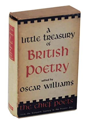 A Little Treasury of British Poetry: The: WILLIAMS, Oscar (editor)