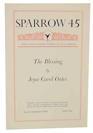 Sparrow 45: The Blessing: OATES, Joyce Carol