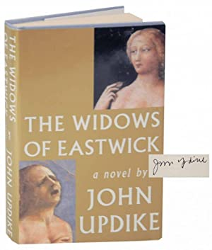 The Widows of Eastwick (Signed First Edition): UPDIKE, John