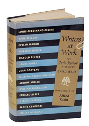 Writers at Work: The Paris Review Interviews: PLIMPTON, George (editor)