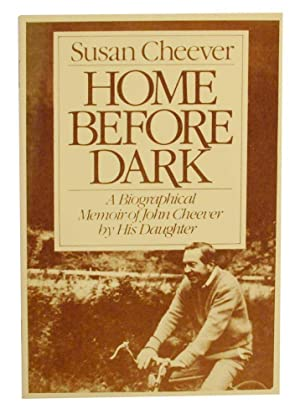Home Before Dark: CHEEVER, Susan