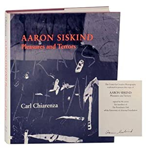 Pleasures and Terrors (Signed First Edition): SISKIND, Aaron, text