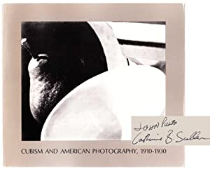 Cubism and American Photography 1910-1930 (Signed First: PULTZ, John &