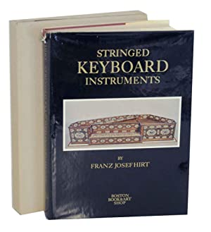 Stringed Keyboard Instruments 1440-1880: HIRT, Franz Josef