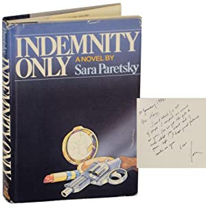Indemnity Only (Signed First Edition): PARETSKY, Sara