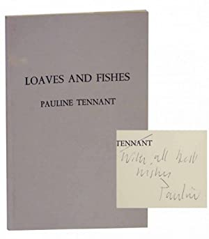 Loaves and Fishes (Signed First Edition): TENNANT, Pauline