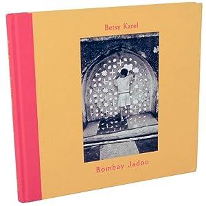 Bombay Jadoo: KAREL, Betsy