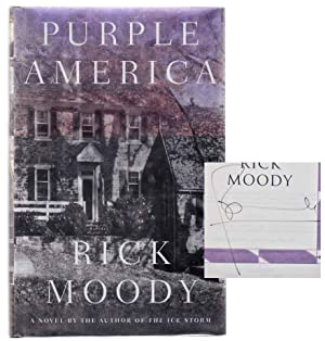 Purple America (Signed First Edition): MOODY, Rick