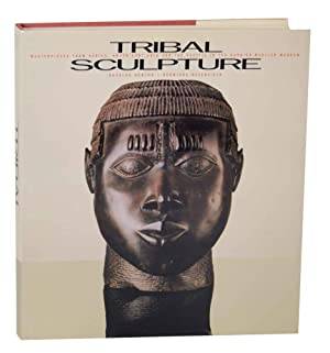 Tribal Sculpture: Masterpieces form Africa, South East Asia and the Pacific in the Barbier-Muelle...