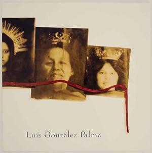 Luis Gonzalez Palma 1993: PALMA, Luis Gonzalez