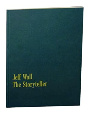 Jeff Wall: The Storyteller: LINSLEY, Robert and