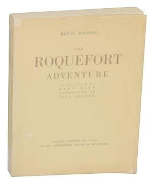 The Roquefort Adventure: POURRAT, Henri, Yves