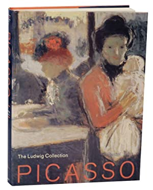 Picasso: The Ludwig Collection - Paintings, Drawings,: WEISS, Evelyn and