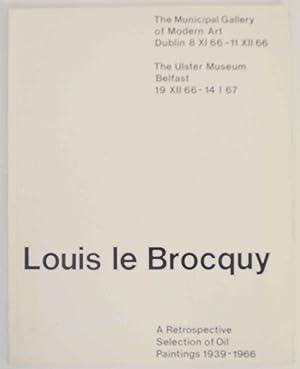 Louis le Brocquy: A Retrospective Selection of: LE BROCQUY, Louis