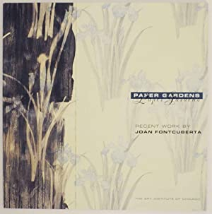 Paper Gardens: Recent Work by Joan Fontcuberta: WESTERBECK, Colin -
