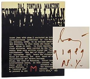 Baj Fontana Manzoni (Signed First Edition): BAJ, Enrico, Lucio