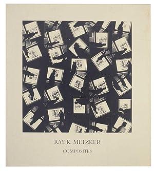 Ray K. Metzker: Composites: METZKER, Ray K.