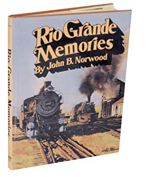 Rio Grande Memories: NORWOOD, John B.