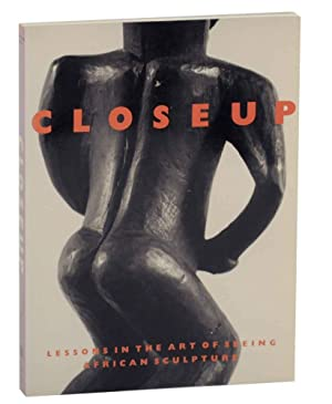 Closeup: Lessons in The Art of Seeing African Sculpture From an American Collection and the Horst...