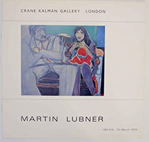 Second one-man Exhibition in London of Paintings: LUBNER, Martin