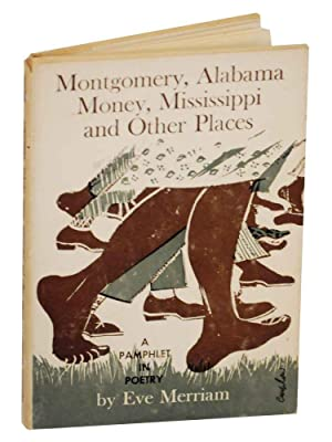 Montgomery, Alabama Money, Mississippi and Other Places: MERRIAM, Eve