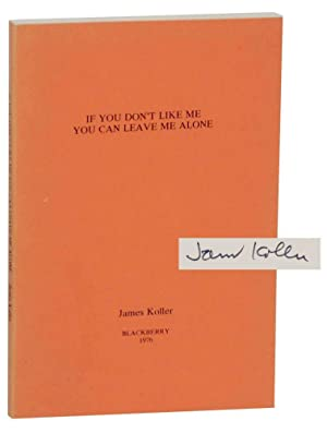If You Don't Like Me You Can: KOLLER, James