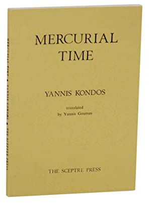 Mercurial Time and Other Poems: KONDOS, Yannis