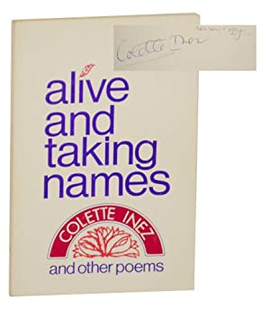 Alive and Taking Names and Other Poems(Signed First Edition)