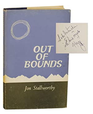 Out of Bounds (Signed First Edition): STALLWORTHY, Jon